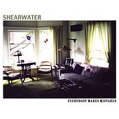 Play & Download Everybody Makes Mistakes by Shearwater | Napster