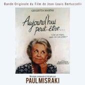 Play & Download Bande Originale du film Aujourd'hui peut-être de Jean-Louis Bertuccelli (1991) by Studio Orchestra   Napster