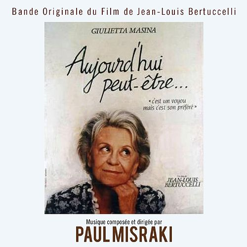Play & Download Bande Originale du film Aujourd'hui peut-être de Jean-Louis Bertuccelli (1991) by Studio Orchestra | Napster