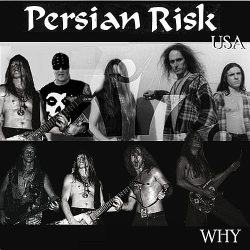 Why by Persian Risk U.S.A
