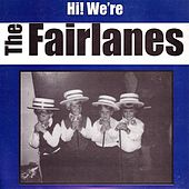 Hi! We're The Fairlanes by The Fairlanes