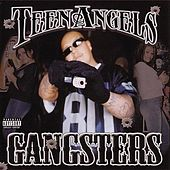 Gangsters by Teen Angels