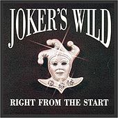 Play & Download Right From the Start by Joker's Wild | Napster