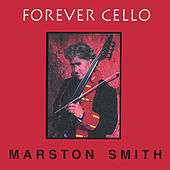 Forever Cello by Marston Smith