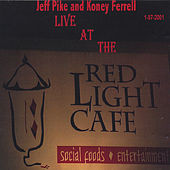 Play & Download Live at The Red Light Cafe by Jeff Pike | Napster
