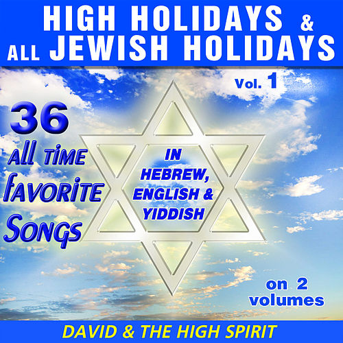 High Holidays & All Jewish Holidays by David & The High Spirit