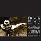 Live At Melkweg (March 24th, 2001) by Frank Black