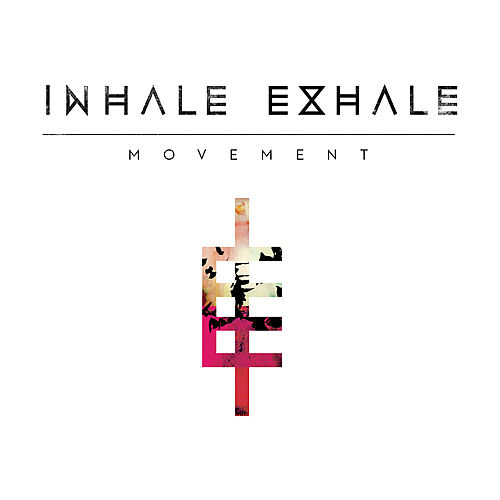 Movement by Inhale Exhale