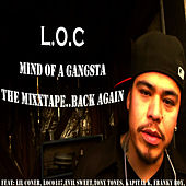 Play & Download Mind of A Gangsta by L.O.C. | Napster