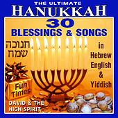 Play & Download The Ultimate Hanukkah by David & The High Spirit | Napster