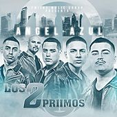 Play & Download Angel Azul by Los 2 Primos | Napster