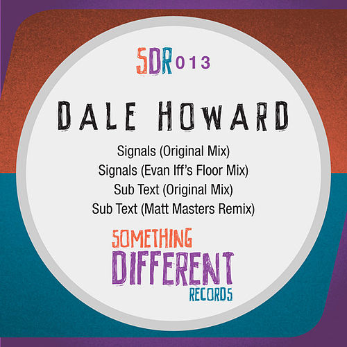 Play & Download Signals EP by Dale Howard | Napster
