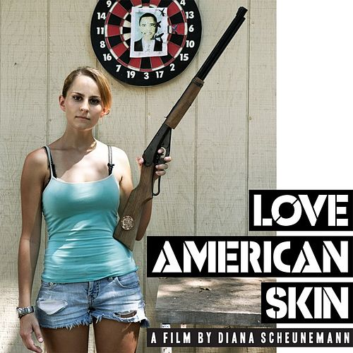 Love American Skin (Soundtrack) by Various Artists