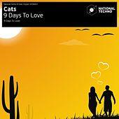 Play & Download 9 Days to Love by The Cats | Napster