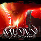 Splintered Skies by Meyvn