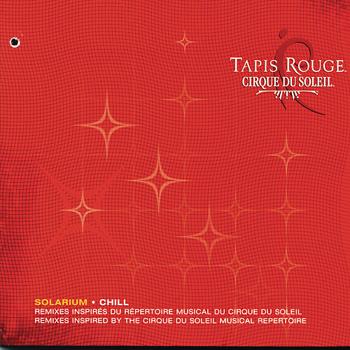 Play & Download Tapis Rouge by Cirque du Soleil | Napster
