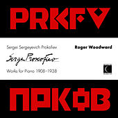 Play & Download Sergei Sergeyevich Prokofiev Works for Piano 1908-1938 by Roger woodward | Napster