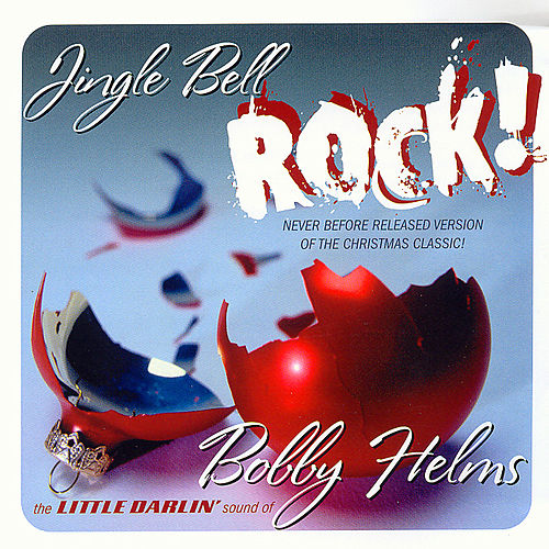 Play & Download Jingle Bell Rock! by Bobby Helms | Napster