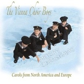 Play & Download Merry Christmas Carols From North America And Europe by Vienna Boys Choir | Napster