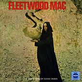 Play & Download The Pious Bird Of Good Omen by Fleetwood Mac | Napster