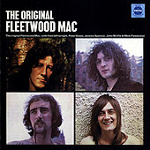 Play & Download The Original Fleetwood Mac by Fleetwood Mac | Napster