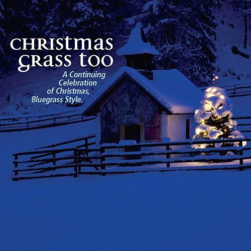 Play & Download Christmas Grass Vol. 2 by Various Artists | Napster