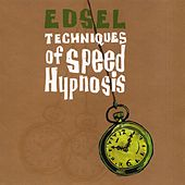 Play & Download Techniques Of Speed Hypnosis by Edsel | Napster