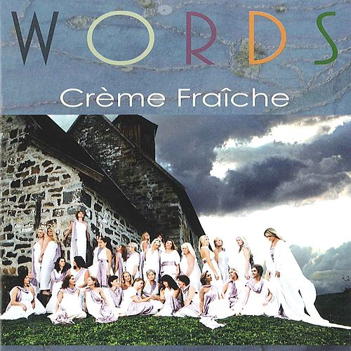 Play & Download Words by Crème Fraîche | Napster