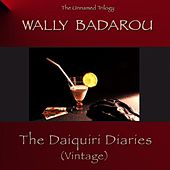 The Daiquiri Diaries (Vintage) by Wally Badarou