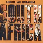 South Africa by Abdullah Ibrahim