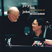 Yo-Yo Ma Plays The Music of John Williams by Yo-Yo Ma