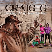 Play & Download Ramblings of an Angry Old Man by Craig G | Napster