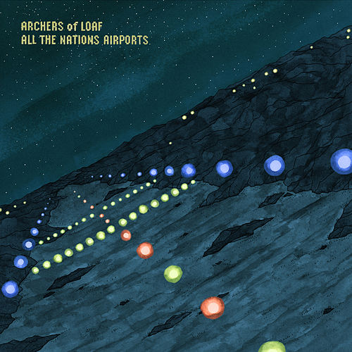 Play & Download All the Nations Airports (Deluxe Remaster) by Archers of Loaf | Napster