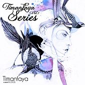 Play & Download Timanfaya Series Vol.1 by Various Artists | Napster