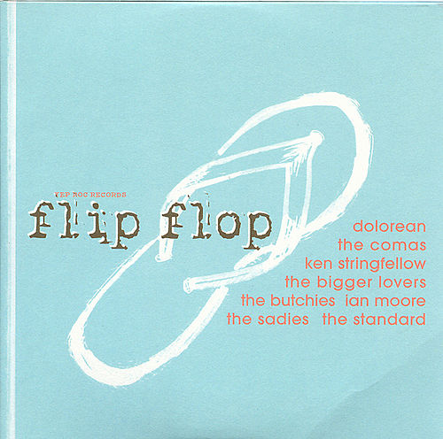 Play & Download Flip Flop: a Yep Roc Records Compilation by Various Artists | Napster