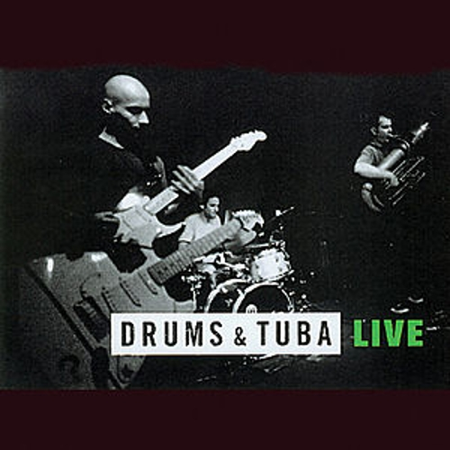 Play & Download Live by Drums and Tuba | Napster