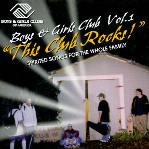Play & Download Boys & Girls Club, Vol.1 by Various Artists | Napster