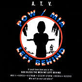 Play & Download Pow/mia Left Behind by A.T.V. | Napster