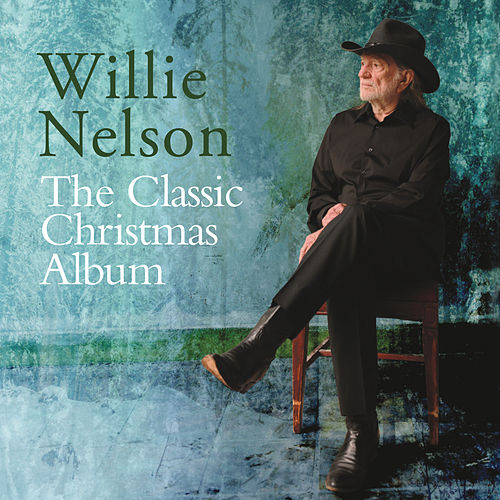 The Classic Christmas Album by Willie Nelson