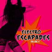 Play & Download Electro Escapades, Vol.4 by Various Artists   Napster