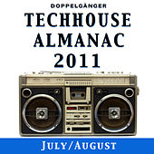 Techhouse Almanac 2011 - Chapter: July/August by Various Artists
