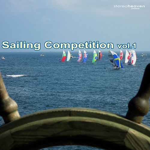 Stereoheaven Pres. Sailing Competition Vol. 1 by Various Artists