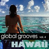 Global Grooves Vol. 4 - Hawaii by Various Artists