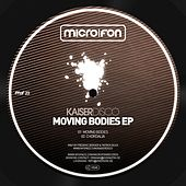 Play & Download Moving Bodies by Kaiserdisco   Napster