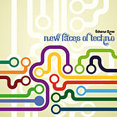 Play & Download New Faces of Techno, Vol. 3 by Various Artists | Napster