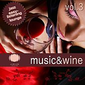 Music & Wine, Vol. 3 by Various Artists