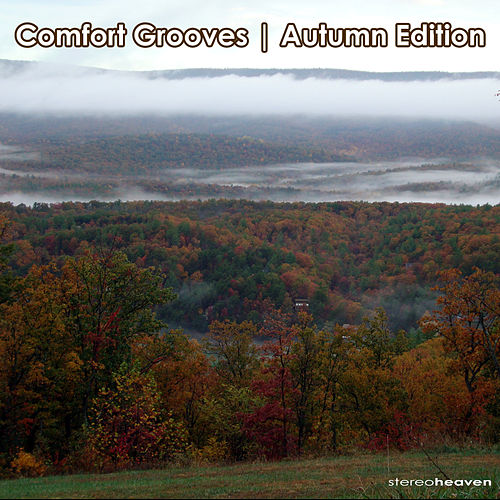 Play & Download Comfort Grooves | Autumn Edition by Various Artists | Napster