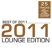 Best of 2011 - Lounge Edition by Various Artists