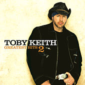 Play & Download Greatest Hits 2 by Toby Keith | Napster