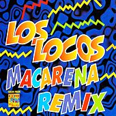 Play & Download Macarena (Remix) by Los Locos | Napster